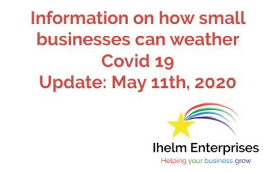 Updated Information on how small businesses and the self-employed can weather Covid 19 – May 11th, 2020