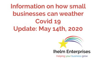 Updated Information on how small businesses and the self-employed can weather Covid 19 – May 14th, 2020