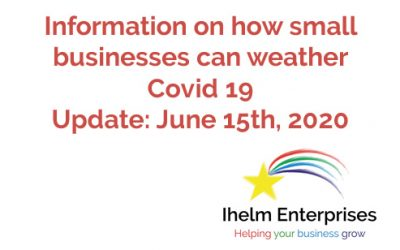 Updated Information on how small businesses and the self-employed can weather Covid 19 – June 15th, 2020