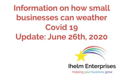 Updated Information on how small businesses and the self-employed can weather Covid 19 – June 26th, 2020