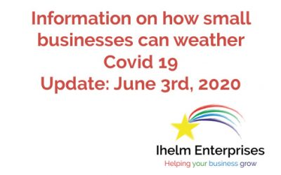 Updated Information on how small businesses and the self-employed can weather Covid 19 – June 3rd, 2020