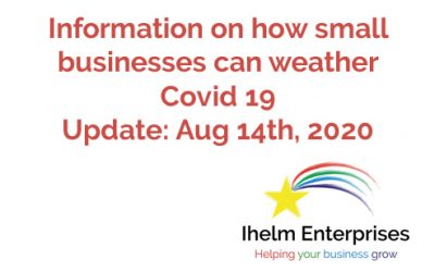 Updated Information on how small businesses and the self-employed can weather Covid 19 – August 14th, 2020