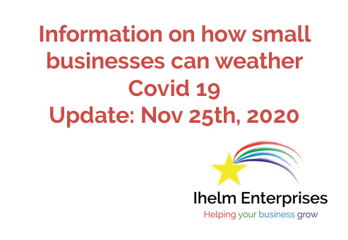 Updated Information on how small businesses and the self-employed can weather Covid 19 – November 25th, 2020