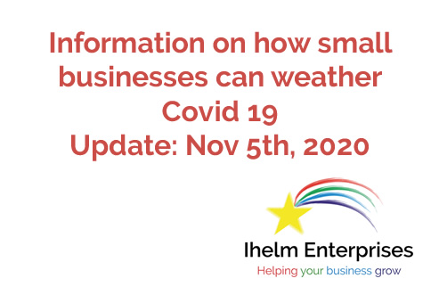 Updated Information on how small businesses and the self-employed can weather Covid 19 – November 5th, 2020